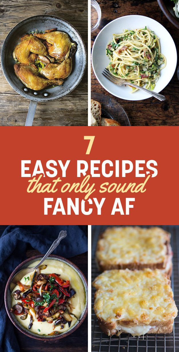 7 Fancy AF Dinners That Are Actually Easy | Easy fast ...