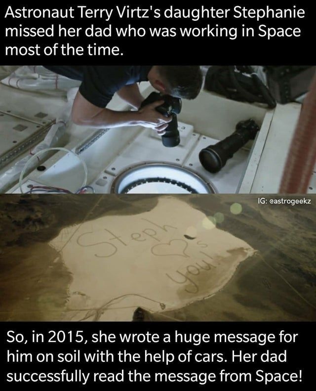 Material Astronaut Terry Virtz S Daughter Stephanie Missed Her Dad Who Was Working In Space Most Of The Time Ig So Messages For Him Wholesome Pictures Memes