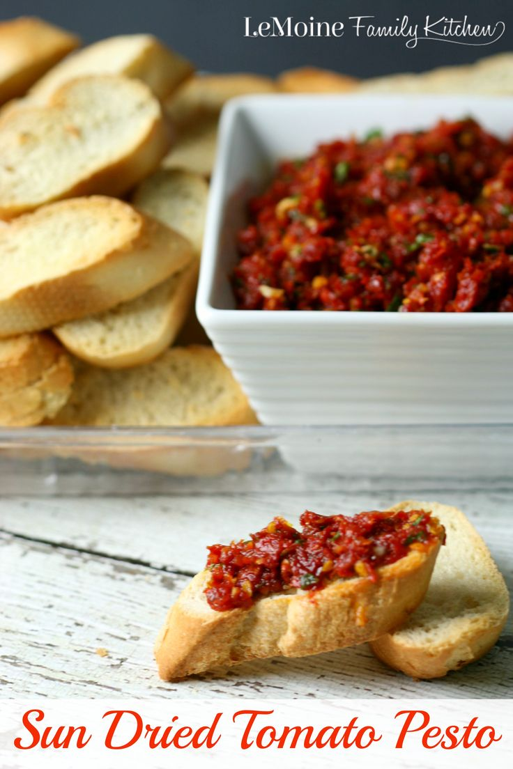 Sun Dried Tomato Pesto   LeMoine Family Kitchen ... Perfect to serve with crostini, tossed with pasta or on top of grilled chicken.