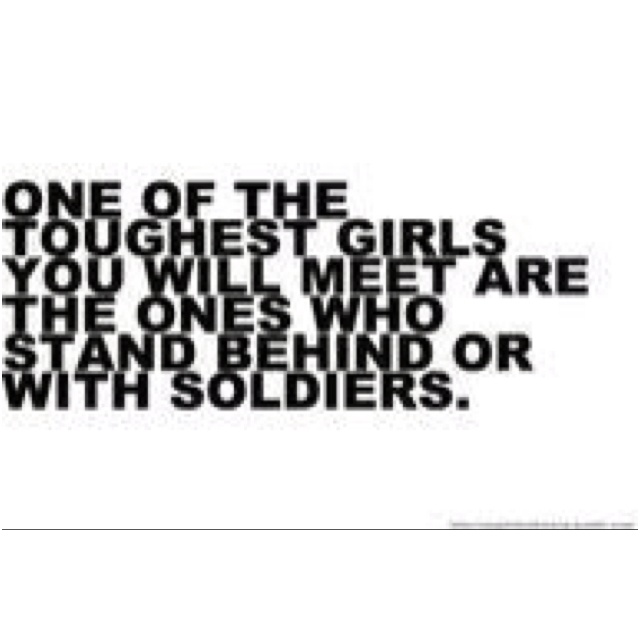 Yep; we are strong military wives :-)