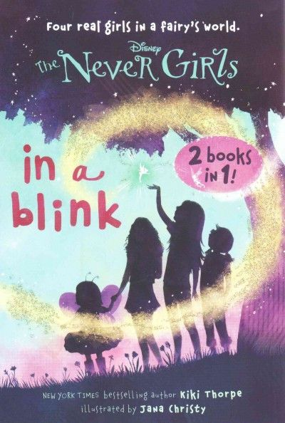 In a Blink/The Space Between: 2 Books in 1 (Stepping Stone Book: Disney Never Girls): In a Blink/The Space Between (Stepping Stone Book: Disney Never Girls)