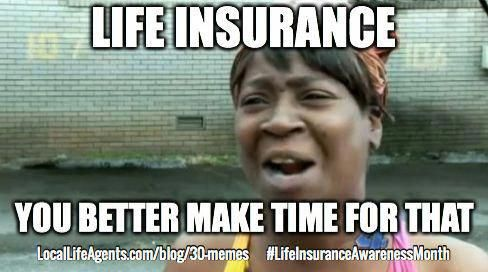 Funny Life Insurance Memes Form Local Life Agents Lifeinsurancequotes Life Insurance Agent Life Insurance Quotes Insurance Humor