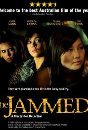 The Jammed (2007) movie about sex trafficking