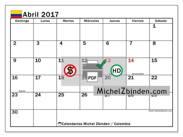 "Calendario abril 2017 ""Días festivos Colombia Tiberius"" de Michel Zbinden (Colombia)"