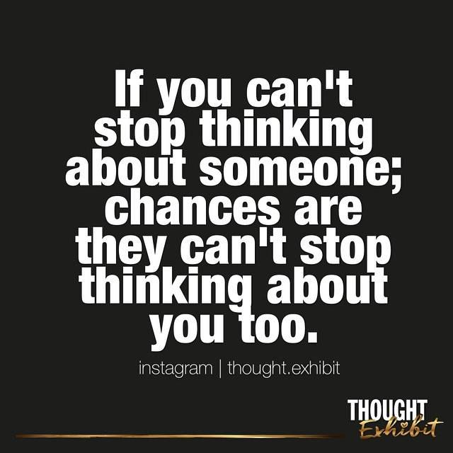 If you can't stop thinking about someone, chances are they ...
