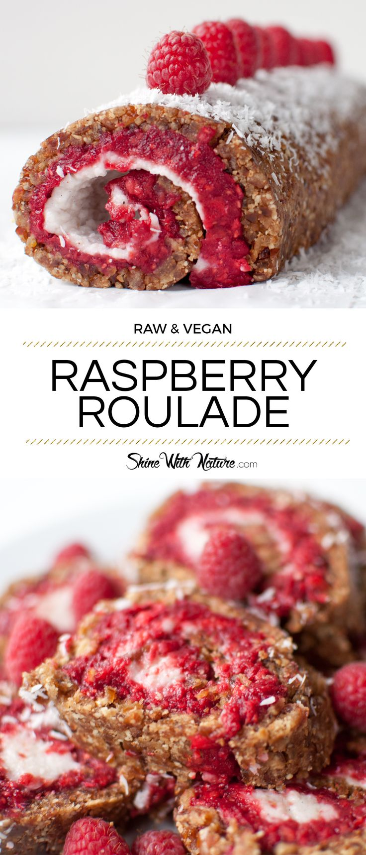 Raw Raspberry Roulade with Coconut Cream | ShineWithNature.com