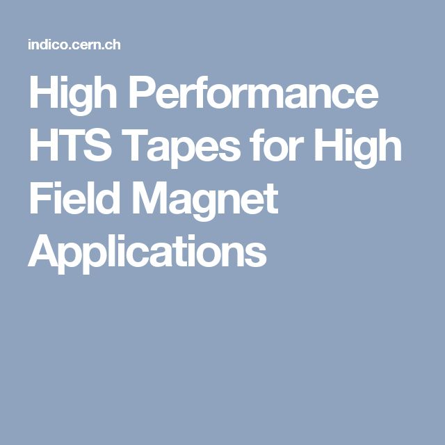 High Performance HTS Tapes for High Field Magnet Applications