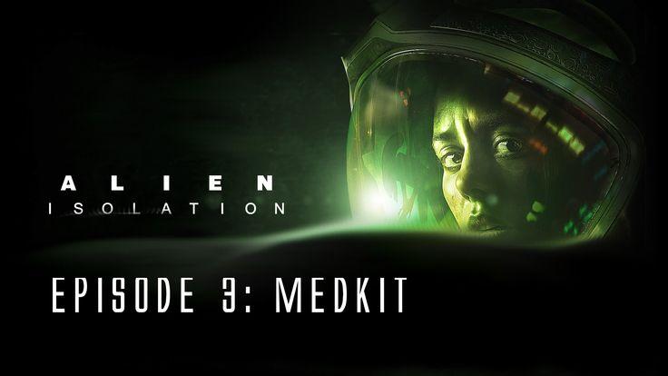 Alien: Isolation - Ep. 3 - Medkit