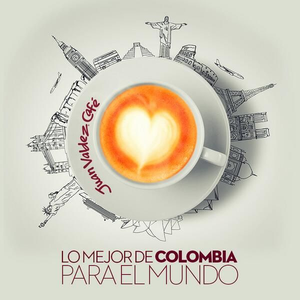 """Juan Valdez """"the best of Colombia for the world"""""""