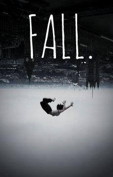 Fall. http://www.wattpad.com/user/ScuffedUpConverse
