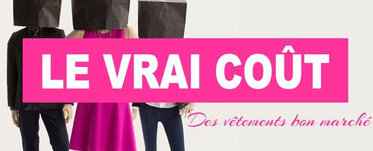 «Le Vrai Coût» des vêtements bon marché