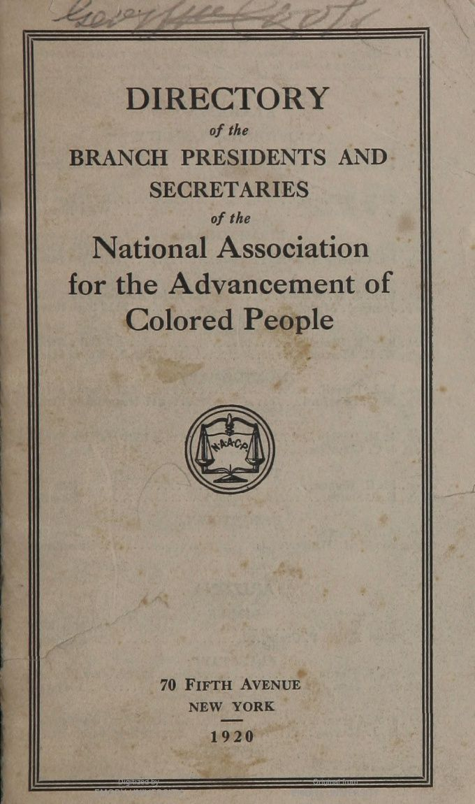 directory of the branch presidents and secretaries of the national association for the advancement of colored people - Colored People Book