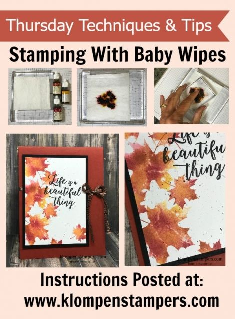 Baby wipes are used in 2 different techniques using Stampin' Up! reinkers and the Colorful Seasons stamp set.