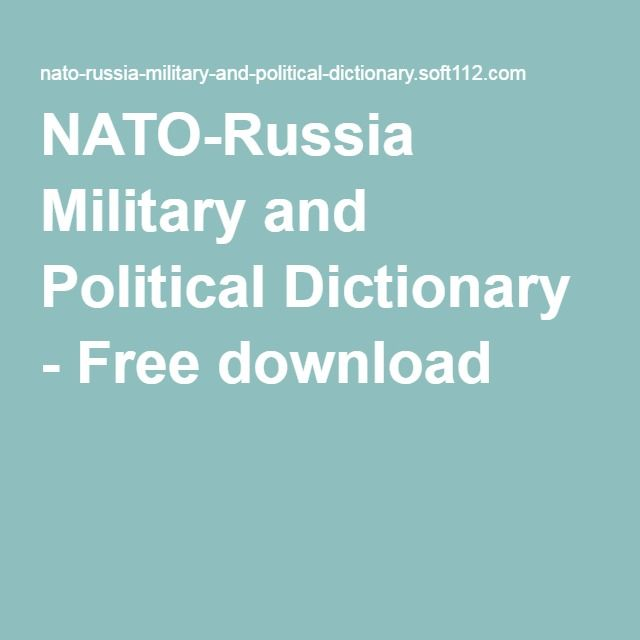 NATO-Russia Military and Political Dictionary - Free download