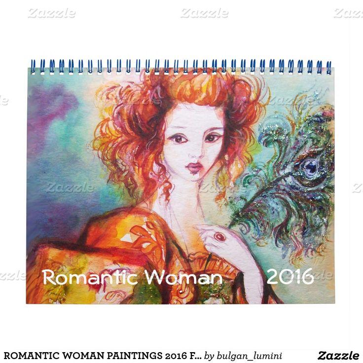 ROMANTIC WOMAN PAINTINGS 2016 FINE ART COLLECTION CALENDAR