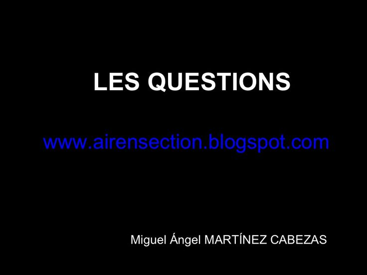 comment-poser-des-questions by miguelprofairen via Slideshare