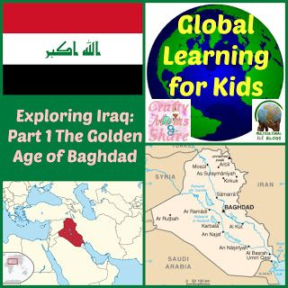 Crafty Moms Share: The Golden Age of Islam/Baghdad -- Global Learning for Kids…