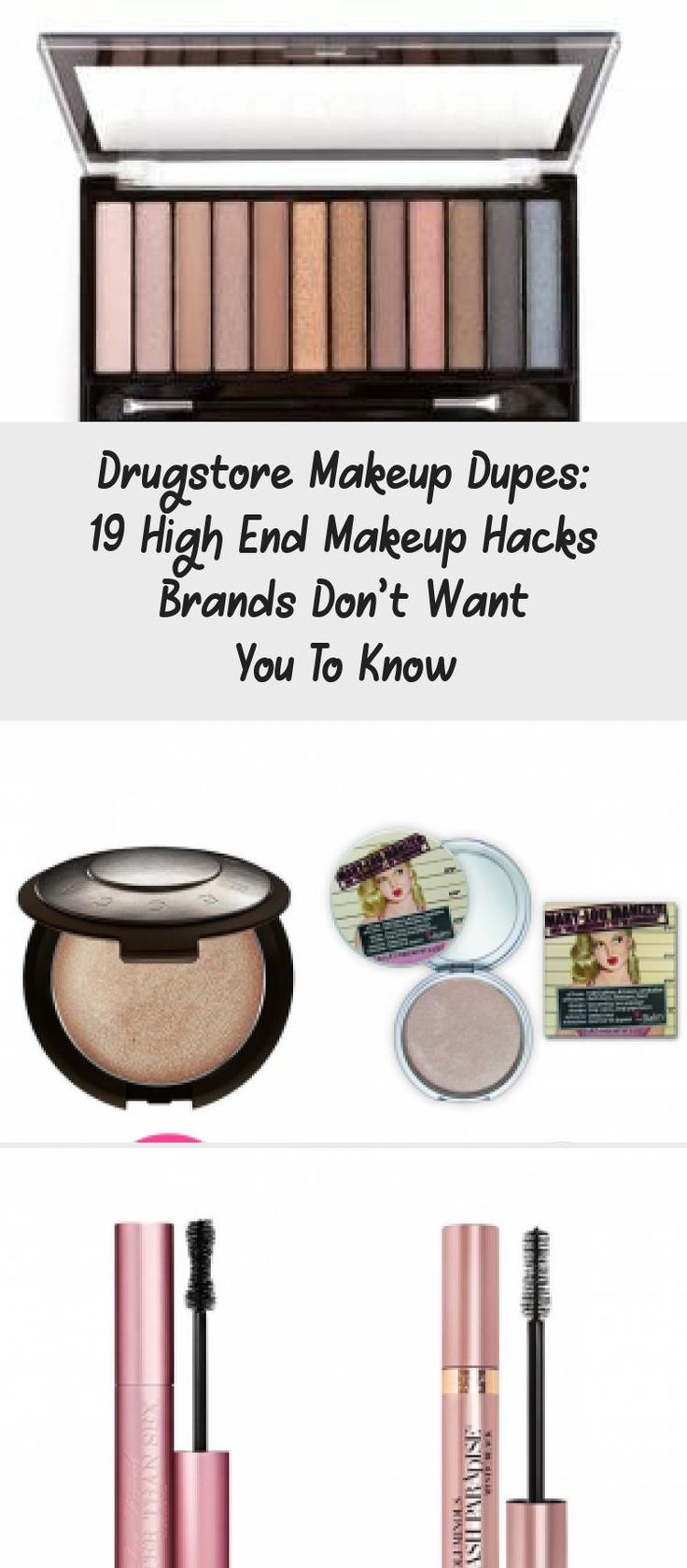 Drugstore Makeup Dupes 19 High End Makeup Hacks Brands