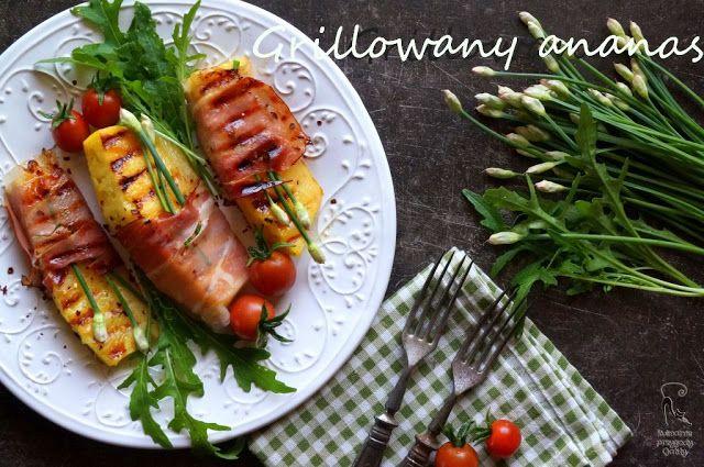 Kulinarne przygody Gatity: Grillowany ananas z szynką parmeńską