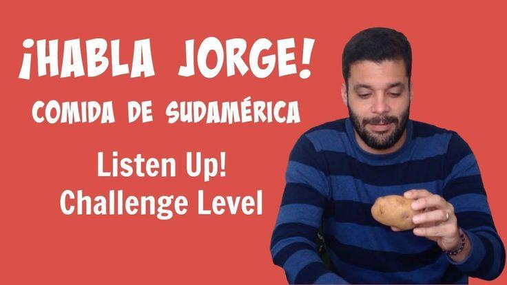 Kids Learn Spanish   South American Food   Habla Jorge Comida de Sudamérica