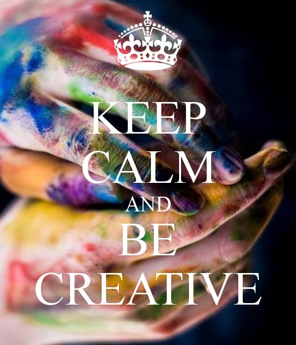 KEEP CALM AND BE CREATIVE: Quotes Creative, Artists, Creative A, Inspiration, Keepcalm, Artista Creatividad, Creativity, Keep Calm And Be Creative, Creative Quotes