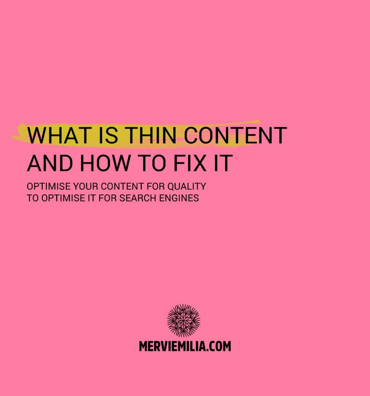 What is thin content and how to fix it. Optimise your content for quality to optimise it for search engines. SEO, search ranking, marketing, blogging, websites, search engine optimisation, visibility, online presences