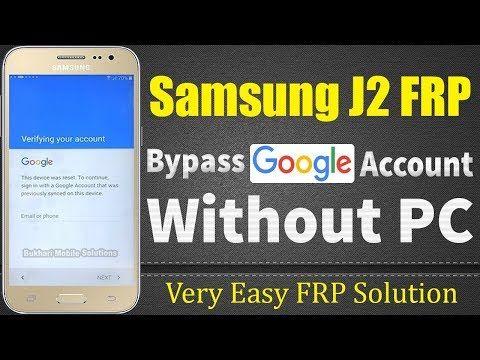 Latest Samsung J2 Bypass Google Account  Easy FRP Bypass