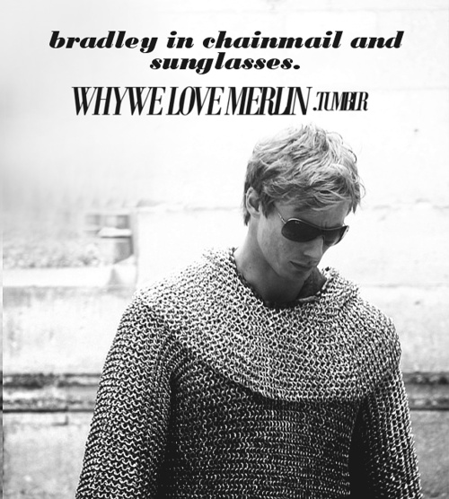 Bradley is cool. This is a fact. He's even cooler in chain mail and sunglasses.:  Rings Armors, Bbc Merlin, In Style, Merlin And Arthur,  Chains Armors, Merlin Bbc Arthur, Bradley James, Names Merlin, Chainmail