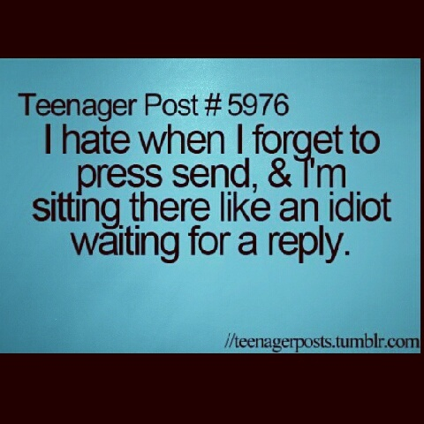This is not just teenagers!! I do this all the time!! LOL! teen posts | Tumblr