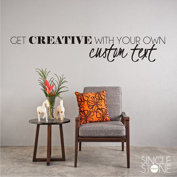 Custom Wall Decal Quote Create Your Own By Singlestonedecals