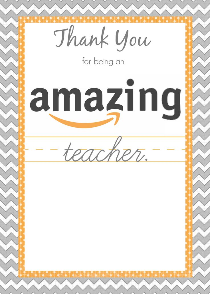 Amazon Teacher Gift Card Printable 5x7.jpg - Google Drive