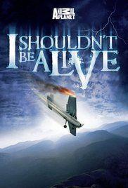 I Shouldn't Be Alive Poster