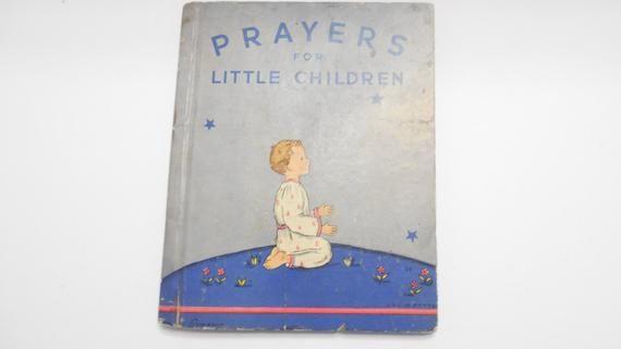 Vintage 1937 Prayers For Little Children (20) Rand McNally & Co. Publishers, Mary Alice Jones