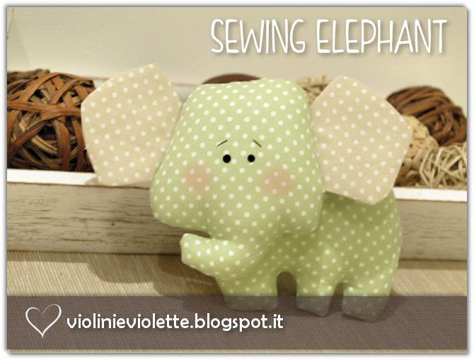 VIOLINI E VIOLETTE: sewing elephant
