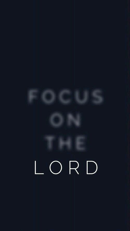 Focus on the Lord                                                                                                                                                      Mais