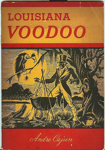 LOUISIANA VOODOO BY ANDRE CAJUN