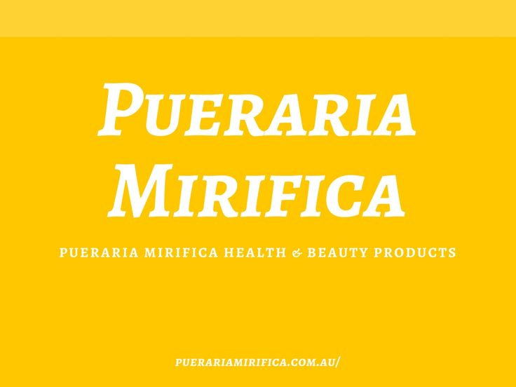 Pueraria Mirifica is one of the leading highest quality products provider at best prices.
