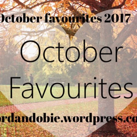 My October favourites is up, check it out!  https://jordandobie.wordpress.com/category/monthly-favorites/