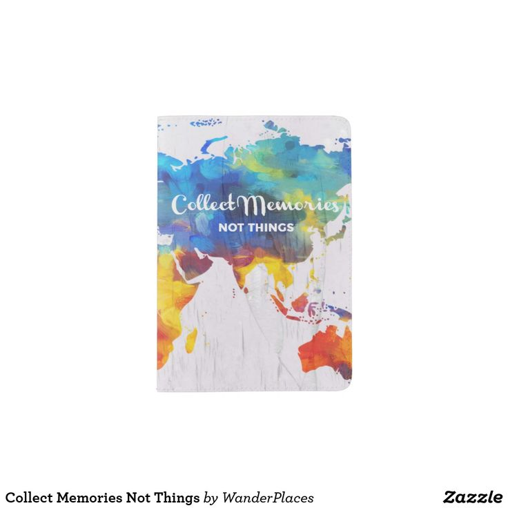 PASSPORT HOLDER. . .Collect Memories Not Things. . Get this stylish passport holder and fill it with stamps!. . . For LOTS MORE World Map Passports see my board . . . . . . or for EVEN MORE - Click Visit to find the whole collection.