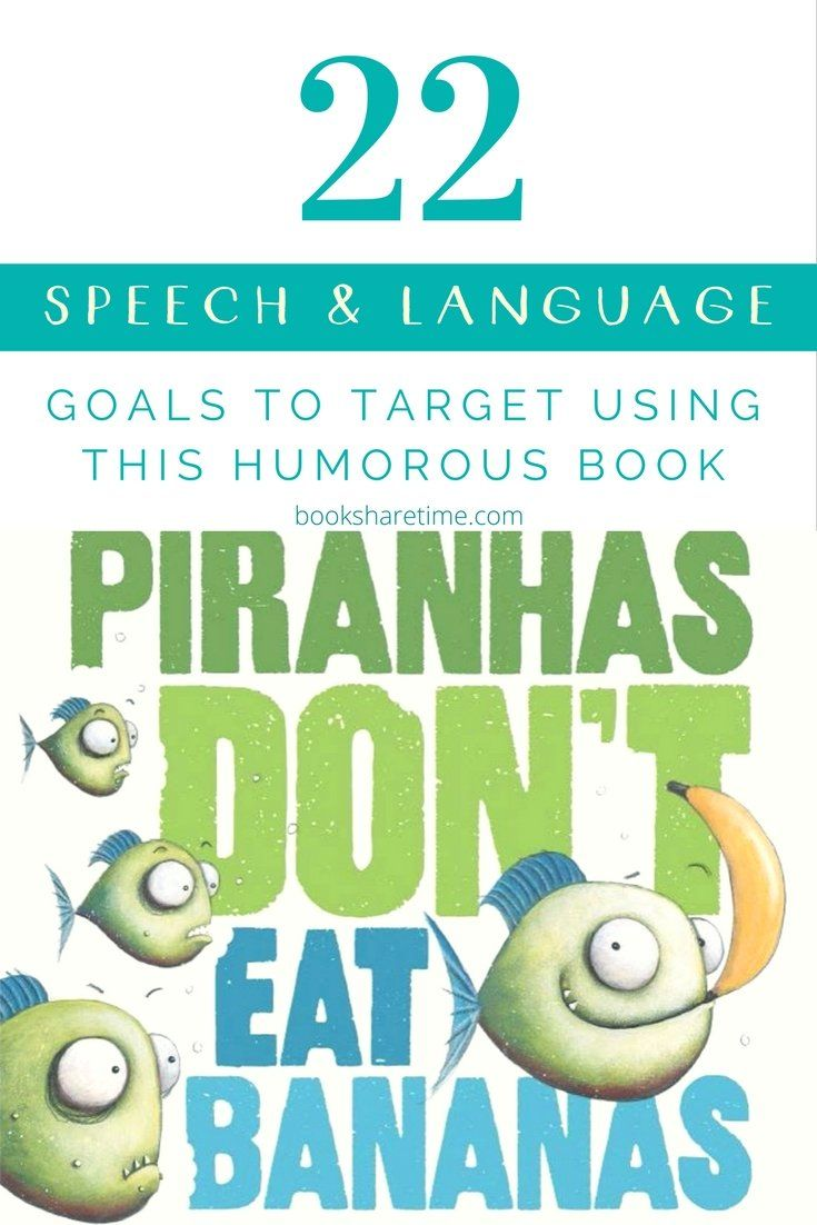 Check out the 22 speech and language goals you can target in your speech therapy sessions using Piranhas Don't Eat Bananas by Aaron Blabey.