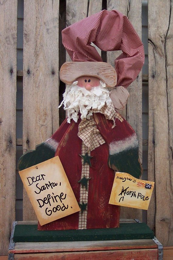 Primitive Wood Crafts | Primitive Santa Clause Wood Craft Pattern - Dear Santa, Define Good.