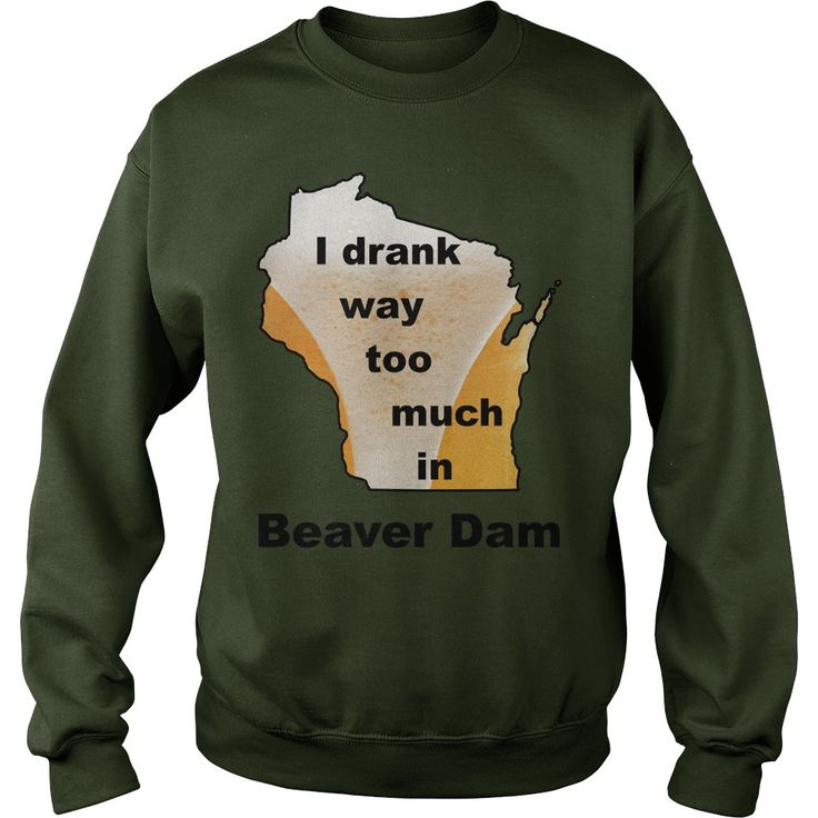 I drank way too much in Beaver Dam #gift #ideas #Popular #Everything #Videos #Shop #Animals #pets #Architecture #Art #Cars #motorcycles #Celebrities #DIY #crafts #Design #Education #Entertainment #Food #drink #Gardening #Geek #Hair #beauty #Health #fitness #History #Holidays #events #Home decor #Humor #Illustrations #posters #Kids #parenting #Men #Outdoors #Photography #Products #Quotes #Science #nature #Sports #Tattoos #Technology #Travel #Weddings #Women