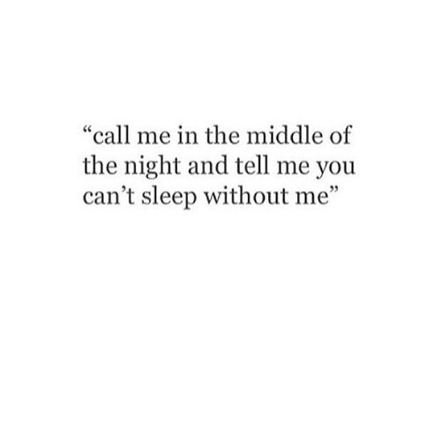 Call me in the middle of the night
