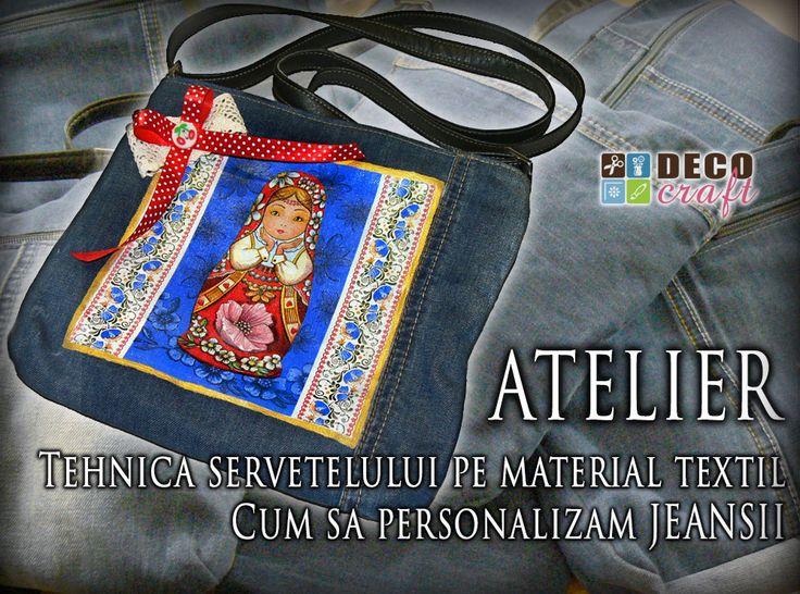 Curs tehnica servetelului pe material textil. Atelier tehnica seervetelului pe jeansi. Deco Craft®. http://www.decocraft.ro/ateliere-creativitate/