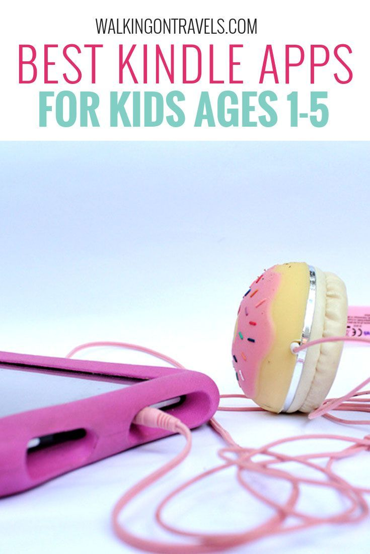 Best Kindle Fire Apps For Kids From Age 1 To 5 Years Old Kids App Kindle Fire Apps Kindle Fire Kids