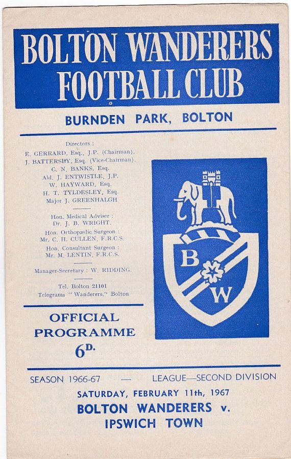 Vintage Football (soccer) Programme - Bolton Wanderers v Ipswich Town, 1966/67 season #football #soccer #bolton #ipswich