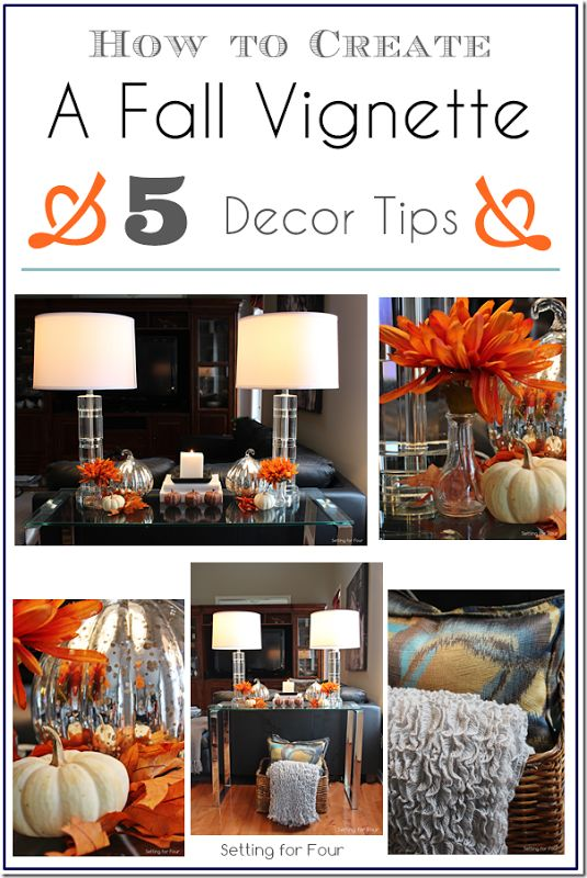 How to Creat A Fall Vignette Decor Tips - Setting for Four