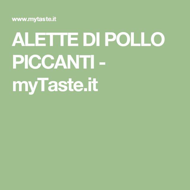 ALETTE DI POLLO PICCANTI - myTaste.it