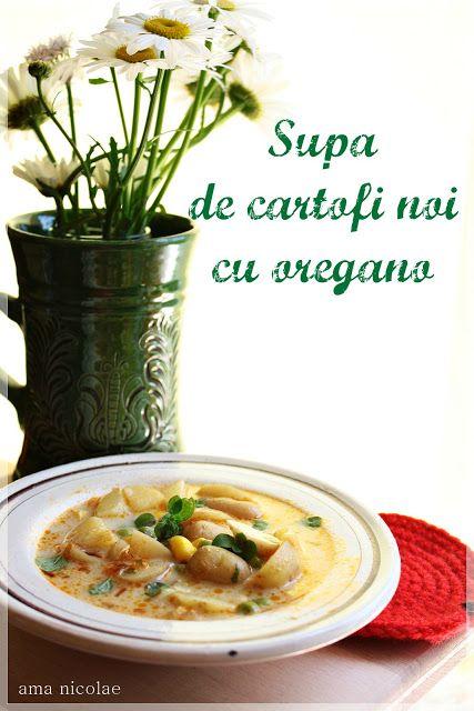 Ama in bucatarie: Supa de cartofi noi cu oregano