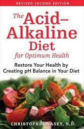 Image of The Acid-Alkaline Diet for Optimum Health: Restore Your Health by Creating pH Balance in Your Diet